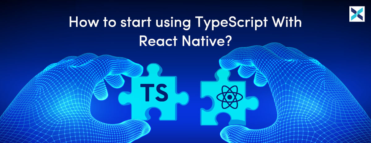 TypeScript With React Native