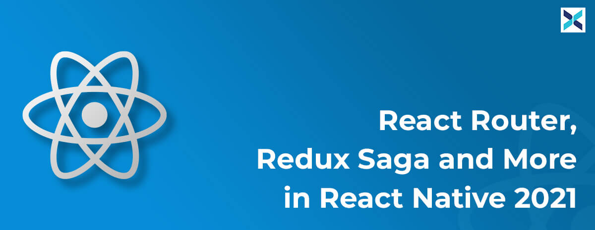 React Router and Redux Saga in React Native