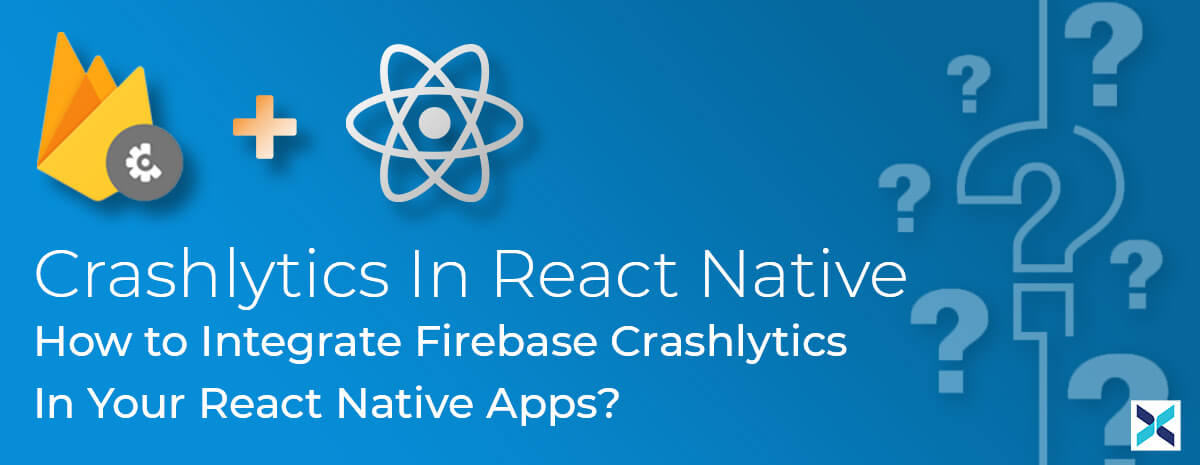 Crashlytics In React Native