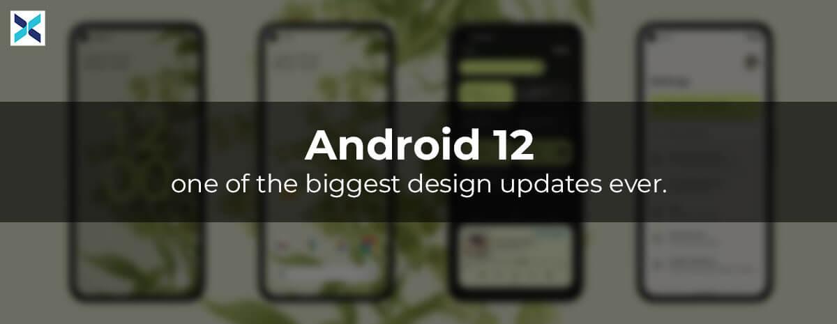 Android 12 Design Updates