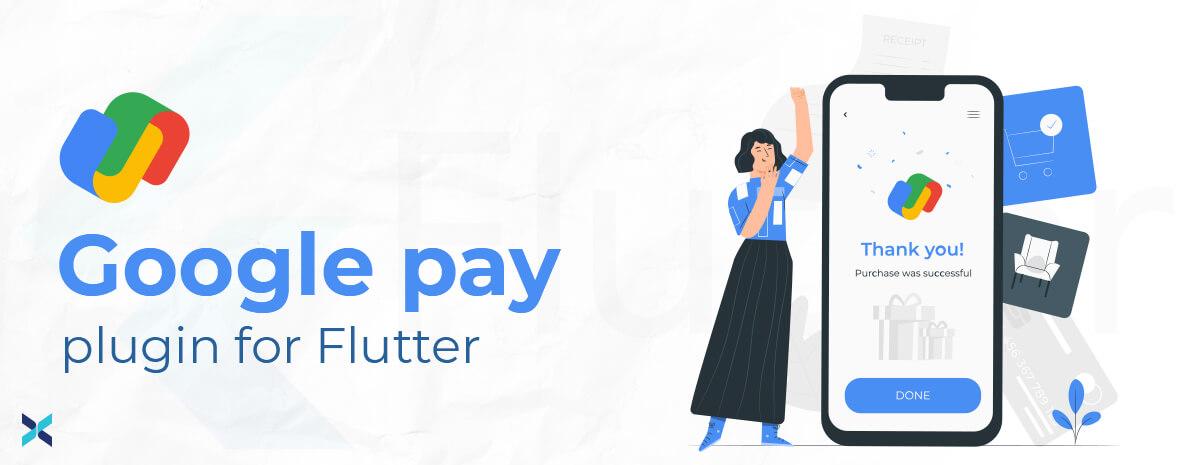 Google Pay Plugin for Flutter
