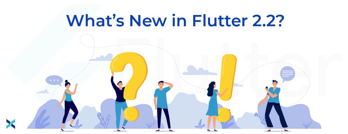 flutter 2-2 features and dart 2-13