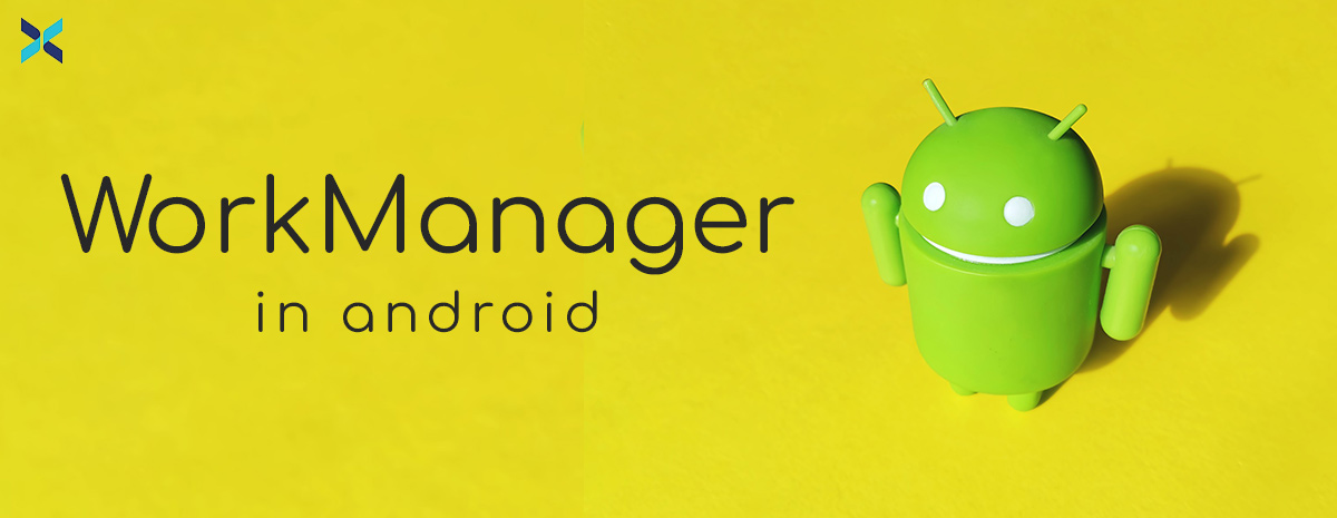 work manager in android