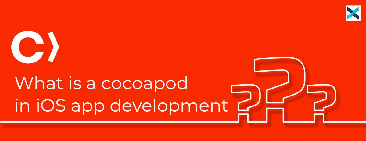 cocoa pods in ios app development